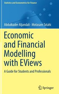 Economic and Financial Modelling With Eviews