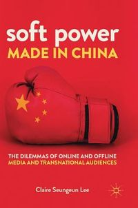 Soft Power Made in China