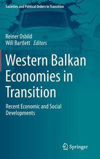 Western Balkan Economies in Transition