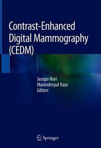 Contrast-enhanced Digital Mammography