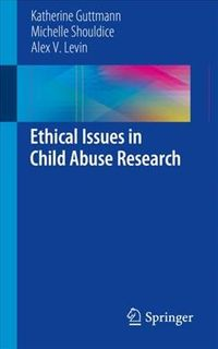 Ethical Issues in Child Abuse Research