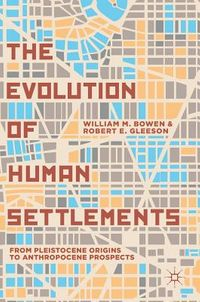 The Evolution of Human Settlements