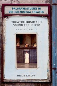 Theatre Music and Sound at the RSC