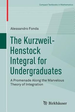 The Kurzweil-henstock Integral for Undergraduates