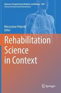 Rehabilitation Science in Context