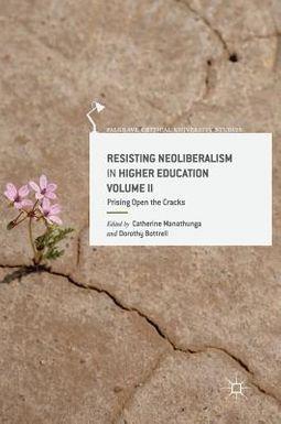 Resisting Neoliberalism in Higher Education