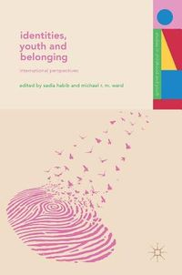Identities, Youth and Belonging