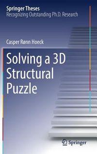 Solving a 3d Structural Puzzle