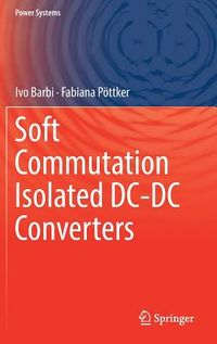 Soft Commutation Isolated Dc-dc Converter