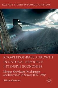 Knowledge-Based Growth in Natural Resource Intensive Economies