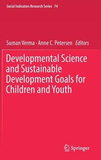 Developmental Science and Sustainable Development Goals for Children and Youth