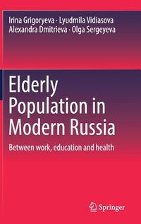 Elderly Population in Modern Russia