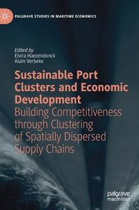 Sustainable Port Clusters and Economic Development