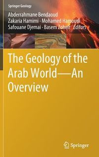 The Geology of the Arab World - an Overview