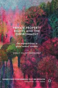 Private Property Rights and the Environment