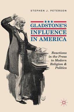 Gladstone's Influence in America
