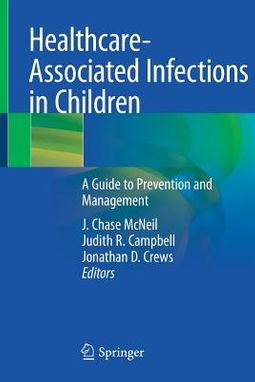 Healthcare-Associated Infections in Children