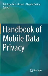 Handbook of Mobile Data Privacy