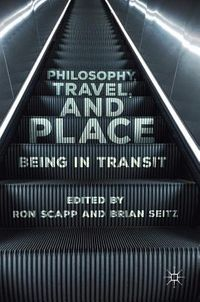 Philosophy, Travel, and Place