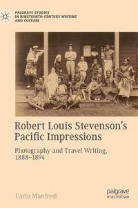 Robert Louis Stevenson?s Pacific Impressions