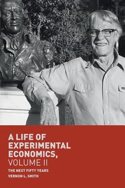 A Life of Experimental Economics