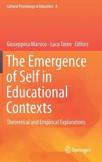 The Emergence of Self in Educational Contexts