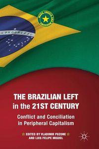 The Brazilian Left in the 21st Century