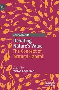 Debating Nature's Value
