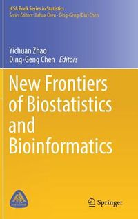 New Frontiers of Biostatistics and Bioinformatics