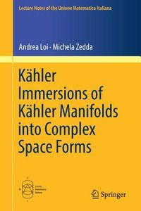 K?hler Immersions of K?hler Manifolds into Complex Space Forms