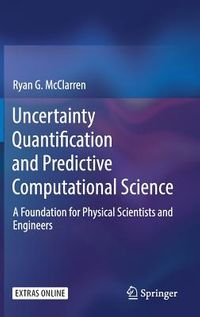 Uncertainty Quantification and Predictive Computational Science
