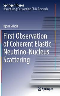 First Observation of Coherent Elastic Neutrino-nucleus Scattering