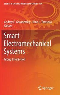 Smart Electromechanical Systems