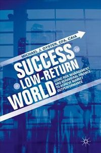 Success in a Low-Return World
