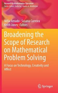 Broadening the Scope of Research on Mathematical Problem Solving