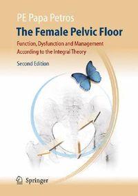 The Female Pelvic Floor