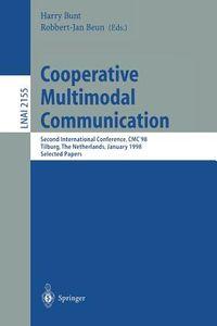 Cooperative Multimodal Communication