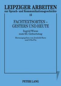 Fachtextsorten - Gestern Und Heute