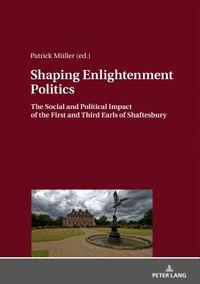 Shaping Enlightenment Politics