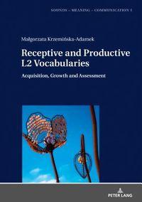 Receptive and Productive L2 Vocabularies