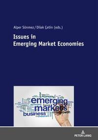 Issues in Emerging Market Economies