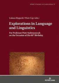 Exploration in Language and Linguistics
