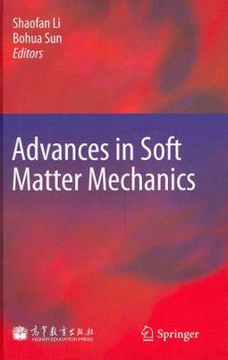 Advances in Soft Matter Mechanics