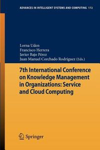 7th International Conference on Knowledge Management in Organizations