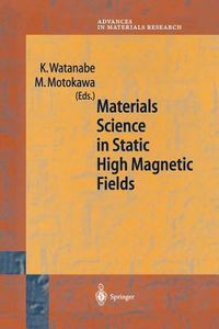 Materials Science in Static High Magnetic Fields