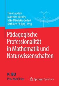 P?dagogische Professionalit?t in Mathematik Und Naturwissenschaften