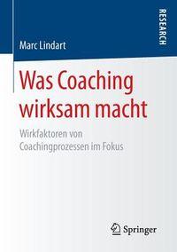 Was Coaching Wirksam Macht