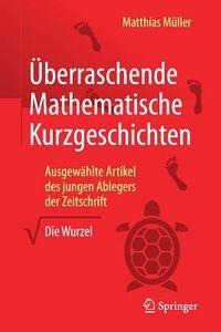 ?berraschende Mathematische Kurzgeschichten