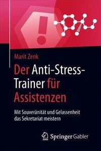 Der Anti-stress-trainer F?r Assistenzen