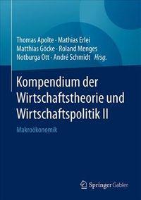 Kompendium Der Wirtschaftstheorie Und Wirtschaftspolitik